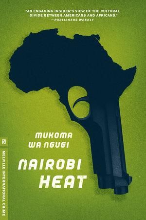 Nairobi Heat by Mukoma Wa Ngugi