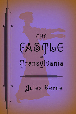 The Castle in Transylvania by Jules Verne
