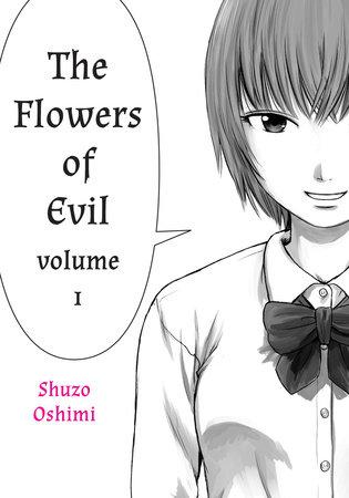 Flowers of Evil, Volume 1 by Shuzo Oshimi