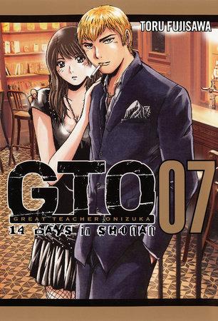 GTO: 14 Days in Shonan, Volume 7 by Tohru Fujisawa