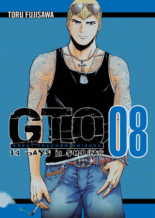 GTO 14 Days in Shonan, volume 8 by Toru Fujisawa