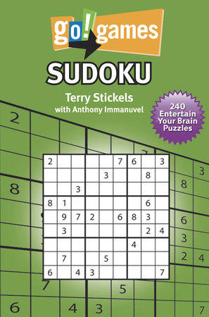 Go!Games Sudoku by Terry Stickels and Anthony Immanuvel