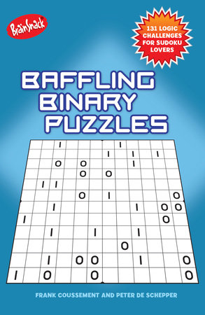 Baffling Binary Puzzles by Frank Coussement and Peter De Schepper