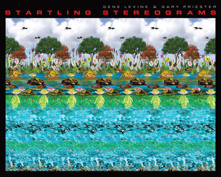 Startling Stereograms by Gene Levine and Gary Priester