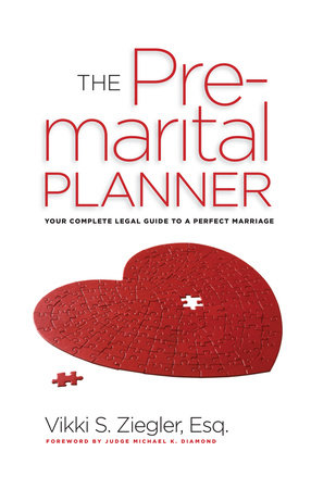 The PreMarital Planner by Vikki Zeigler Esq.