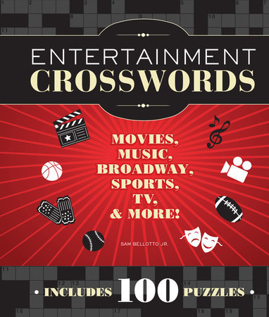 Entertainment Crosswords by Sam Bellotto Jr.