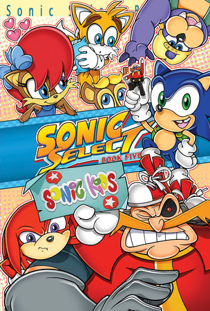 Sonic Select Book 5 by Sonic Scribes