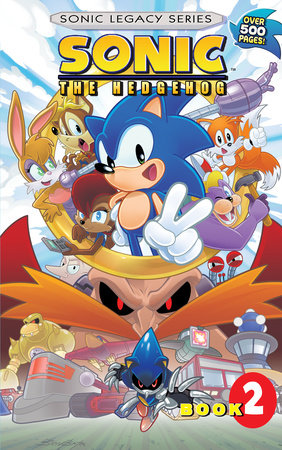 Sonic the Hedgehog: Legacy Vol. 2 by Sonic Scribes