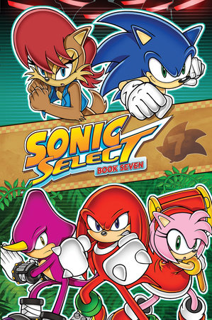 Sonic Select Book 7 by Sonic Scribes