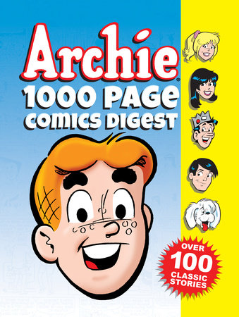 Archie 1000 Page Comics Digest by Archie Superstars