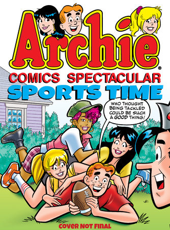 Archie Comics Spectacular: Sports Time by Archie Superstars