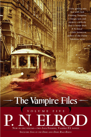 The Vampire Files, Volume Five by P. N. Elrod