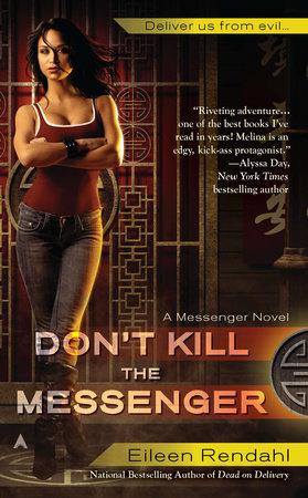 Don't Kill The Messenger