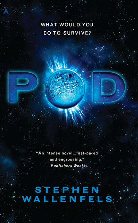 Pod by Stephen Wallenfels