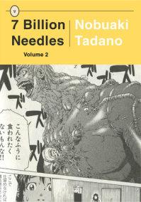 7 Billion Needles, Volume 2