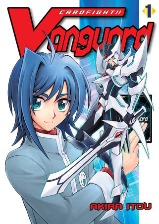 Cardfight!! Vanguard, Volume 1 by Akira Itou