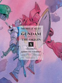 Mobile Suit Gundam: The ORIGIN, Volume 10