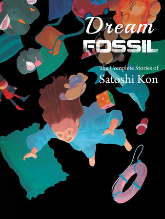 Dream Fossil by Kon Satoshi