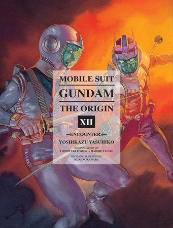 Mobile Suit Gundam: The ORIGIN, Volume 12 by Yoshikazu Yasuhiko
