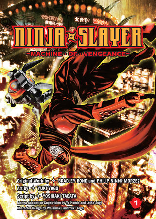 Ninja Slayer, Part 1 by
