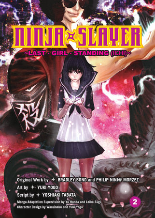 Ninja Slayer, Part 2 by
