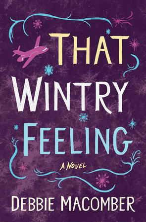 That Wintry Feeling by Debbie Macomber