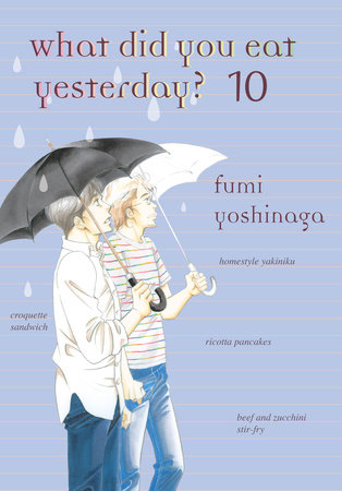 What Did You Eat Yesterday?, Volume 10 by Fumi Yoshinaga