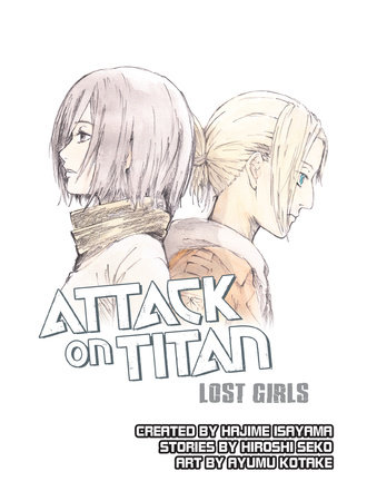 Attack on Titan: Lost Girls by Hiroshi Seko