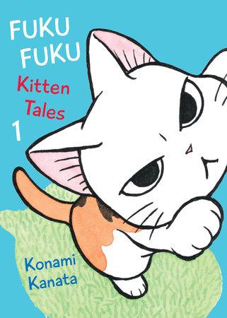 FukuFuku: Kitten Tales, 1 by Konami Kanata