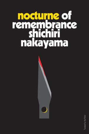 Nocturne of Remembrance by Shichiri Nakayama