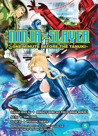 Ninja Slayer, Part 5 by Bradley Bond