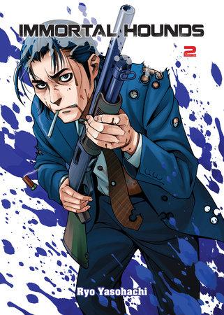 Immortal Hounds, 2 by Ryo Yasohachi