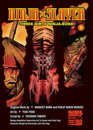Ninja Slayer, Part 6 by Bradley Bond