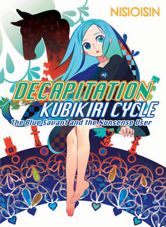 Decapitation by NISIOISIN
