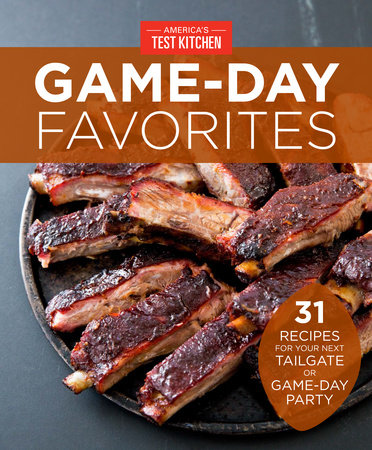 America's Test Kitchen's Game-Day Favorites by America's Test Kitchen