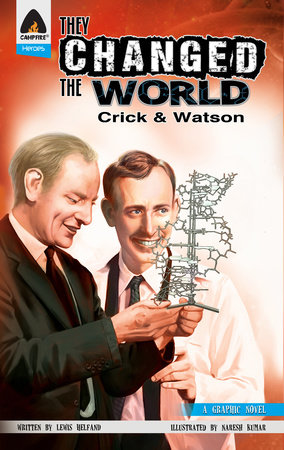 They Changed the World: Crick & Watson - The Discovery of DNA by Lewis Helfand
