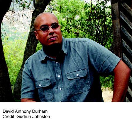 Photo of David Anthony Durham