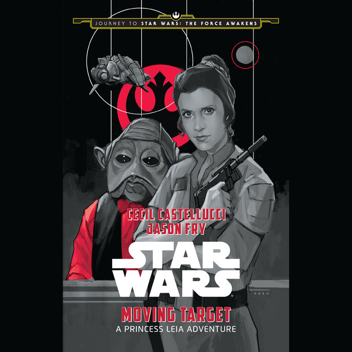 Journey to Star Wars: The Force Awakens Moving Target: A Princess Leia Adventure Cover