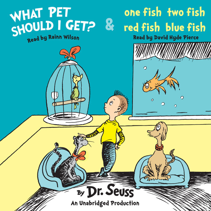 What Pet Should I Get? and One Fish Two Fish Red Fish Blue Fish Cover