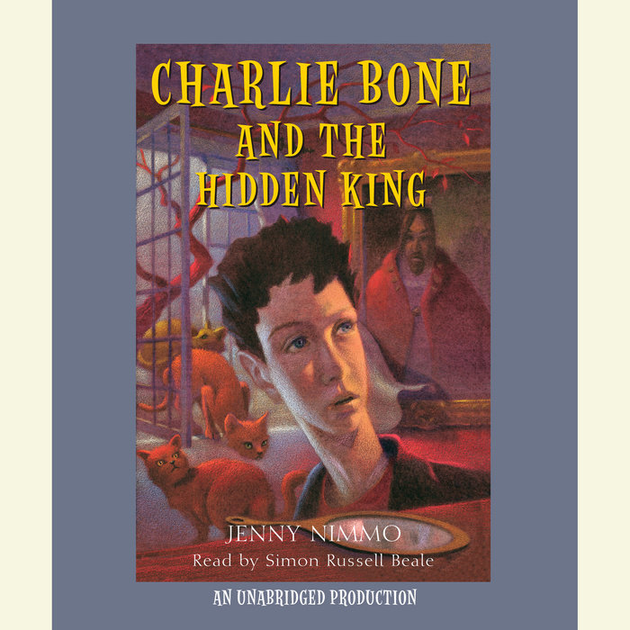 Charlie Bone and the Hidden King Cover