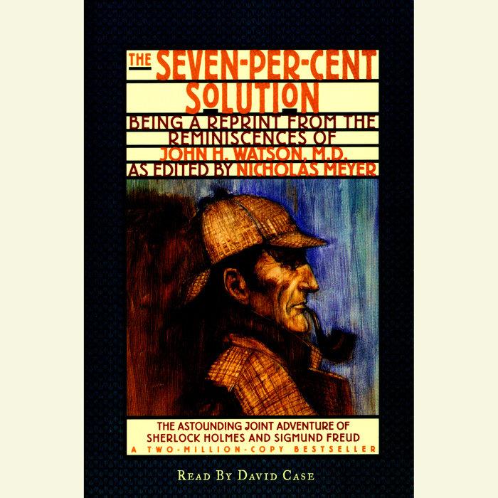 The Seven-Per-Cent Solution Cover