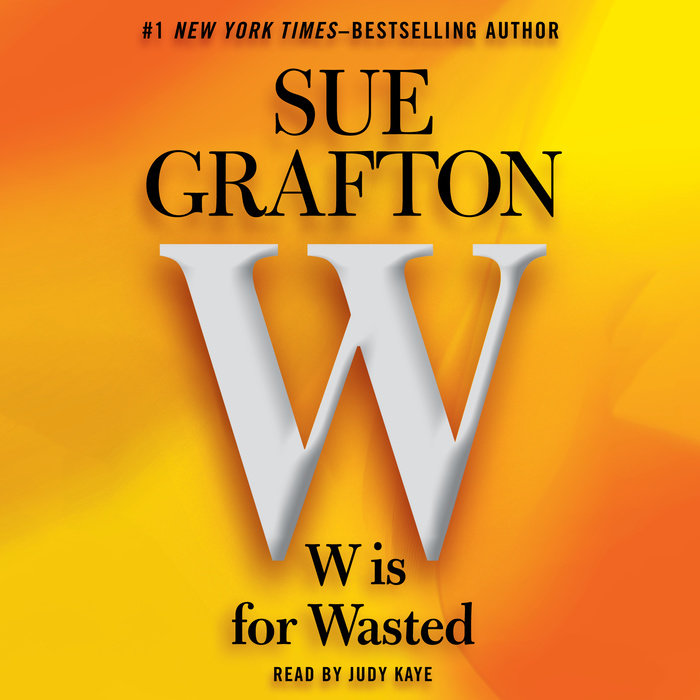 W is For Wasted Cover