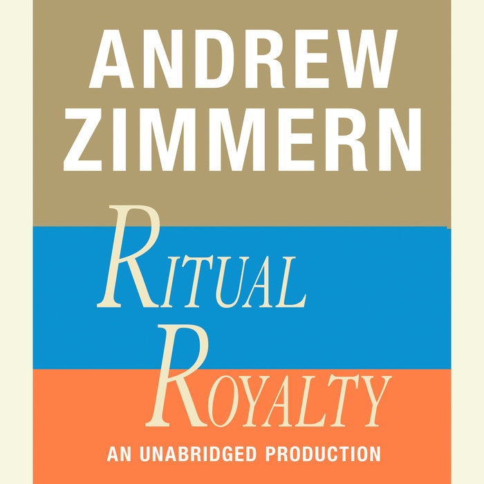 Andrew Zimmern, Ritual Royalty Cover