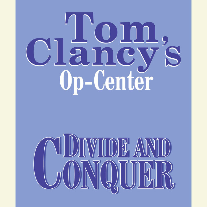 Tom Clancy's Op-Center #7: Divide and Conquer Cover