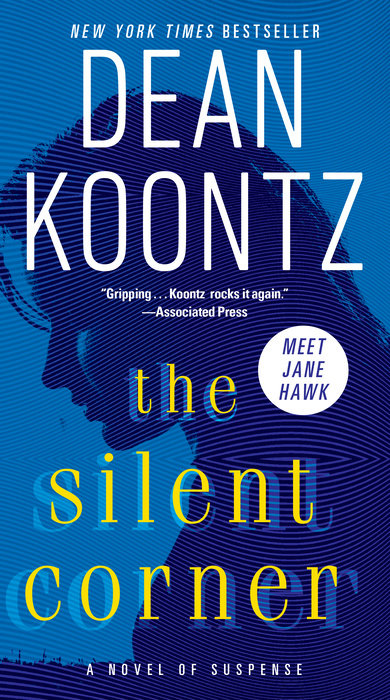 The Silent Corner By Dean Koontz 9780345546791 Penguinrandomhouse Com Books