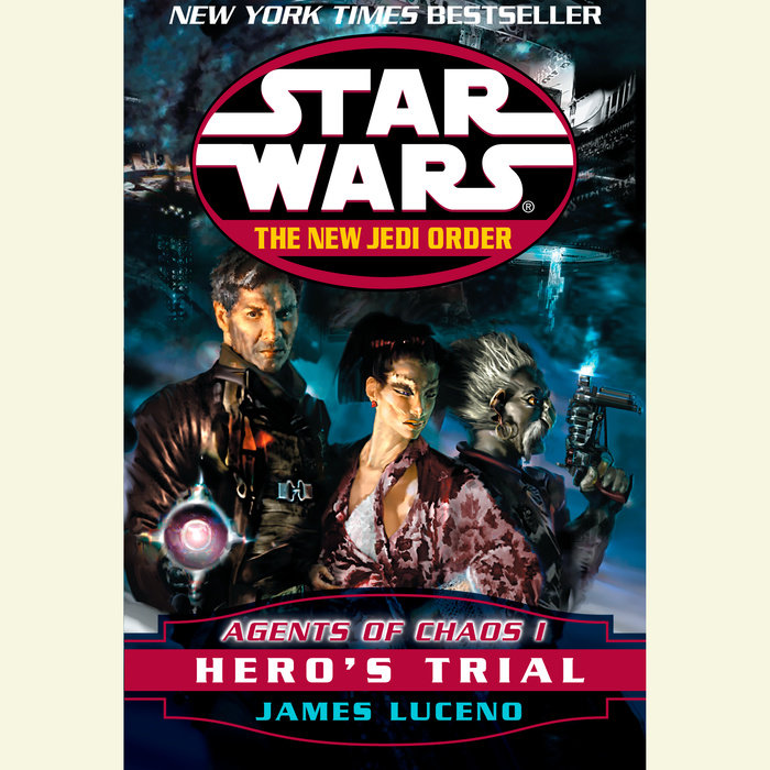 Star Wars: The New Jedi Order: Agents of Chaos I: Hero's Trial Cover
