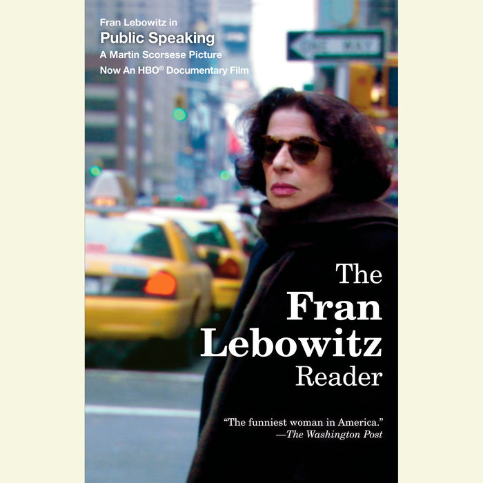 The Fran Lebowitz Reader Cover