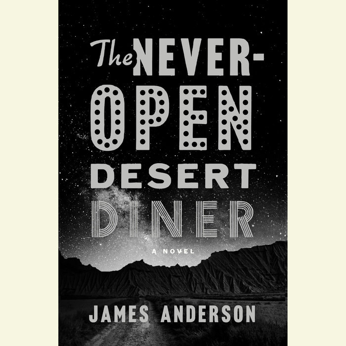 The Never-Open Desert Diner Cover