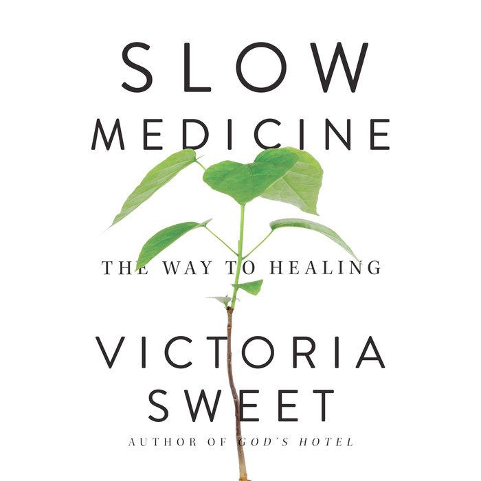 Slow Medicine Cover
