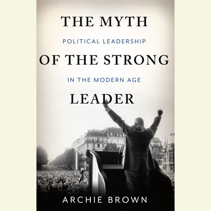 The Myth of the Strong Leader Cover